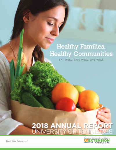Healthy families, healthy communities eat well, save well, live well Tennessee 2018 annual report cover page