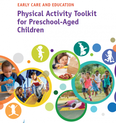 Early Care and Education Physical Activity Toolkit for Preschool-Aged Children cover with images of children being active
