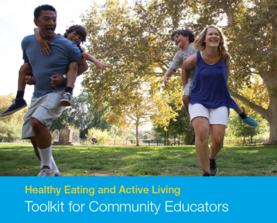 Healthy Eating and Active Living Toolkit for Community Educators cover with adults playing with kids