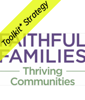 Faithful families thriving communities with yellow toolkit strategy banner