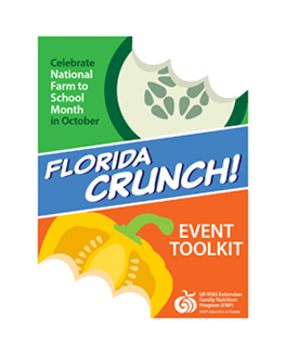 Celebrate National Farm to School Month in October Flordia Crunch! Event Toolkit Cover page