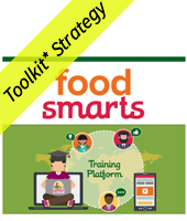 food smarts with images of people and a smart phone forming a circle with the words training platform in the center with yellow Toolkit Strategy banner