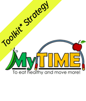 My TIME to eaet healthy and move more! Toolkit Strategy yellow banner
