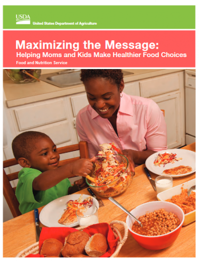 thumbnail of maximizing the message: helping moms and kids make healthier food choices