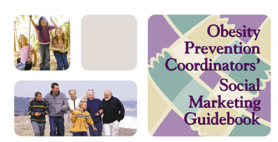 Obesity Prevention Coordinators' Social Marketing Guidebook